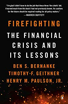 Firefighting: the Financial Crisis and its Lessons book cover